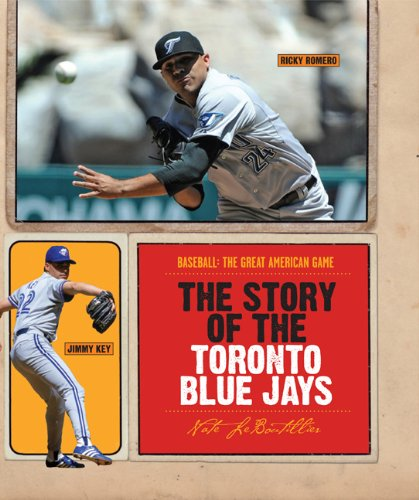 9780898126570: The Story of the Toronto Blue Jays