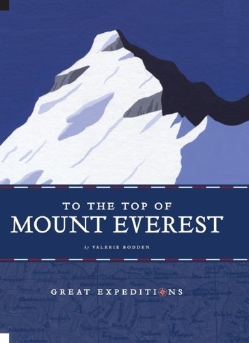 9780898126686: To the Top of Mount Everest (Great Expeditions)