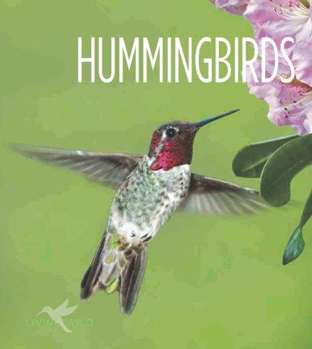 Living Wild: Hummingbirds: Gish, Melissa