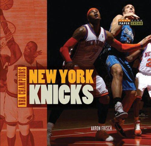 NBA Champions: New York Knicks: Frisch, Aaron