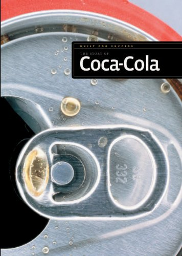 9780898127539: The Story of Coca-Cola (Built for Success (Paperback))