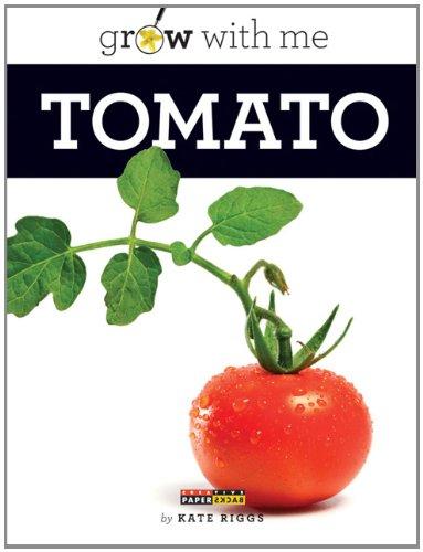 9780898127720: Grow with Me: Tomato