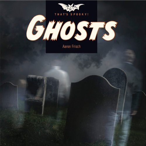 9780898128031: That's Spooky: Ghosts