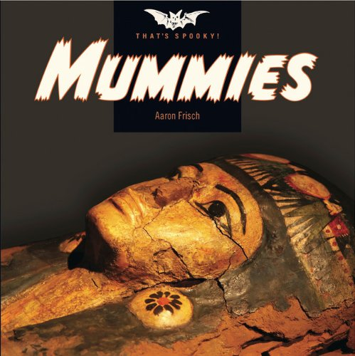 9780898128048: That's Spooky: Mummies