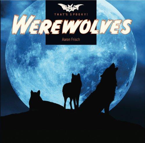 9780898128062: That's Spooky: Werewolves