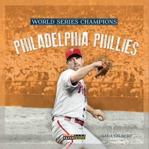 9780898128215: Philadelphia Phillies (World Series Champions (Paperback))