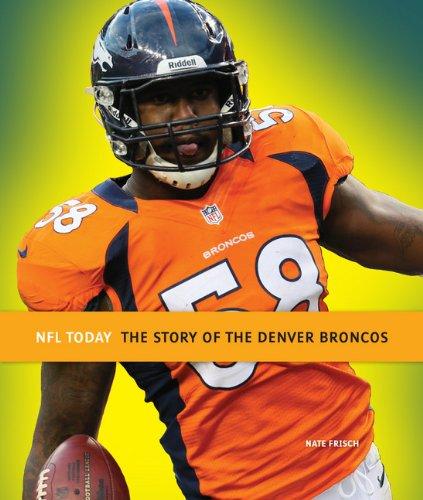 9780898128543: NFL Today: Denver Broncos