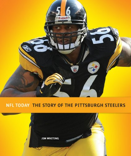 9780898128697: The Story of the Pittsburgh Steelers (NFL Today (Creative))