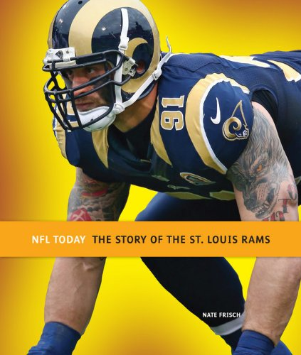 9780898128703: The Story of the St. Louis Rams (NFL Today (Creative))