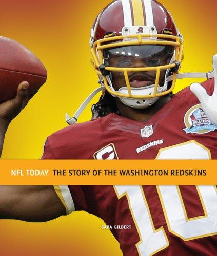 The Story of the Washington Redskins (NFL Today (Creative)): Gilbert, Sara
