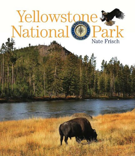 9780898128819: Preserving America: Yellowstone National Park