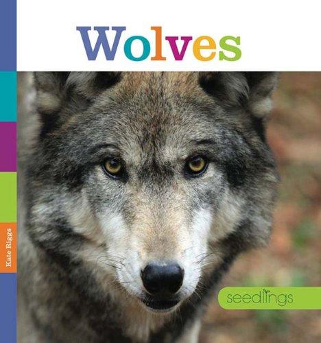 Seedlings: Wolves: Riggs, Kate