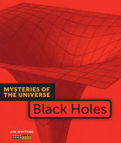 Mysteries of the Universe: Black Holes: Jim Whiting