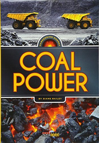Harnessing Energy: Coal Power: Bailey, Diane