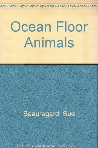 9780898130232: Ocean Floor Animals