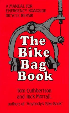 9780898150391: The Bike Bag Book