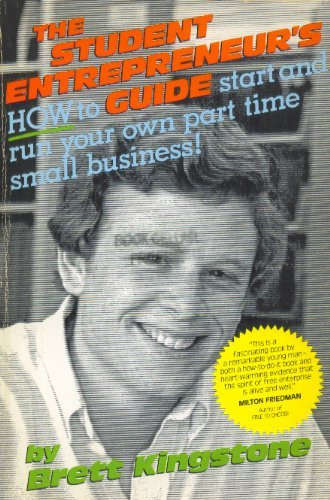 9780898150452: The Student Entrepreneur's Guide: How to Start and Run Your Own Business