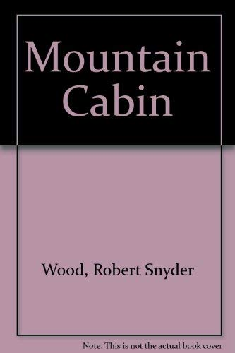 9780898150537: Mountain Cabin