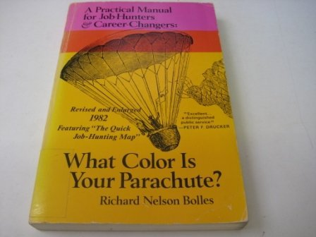 9780898150674: What Color Is Your Parachute? 1982: A Practical Manual for Job Hunters and Career Changers