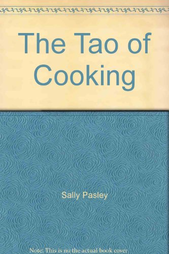 9780898150728: Tao of Cooking [Hardcover] by