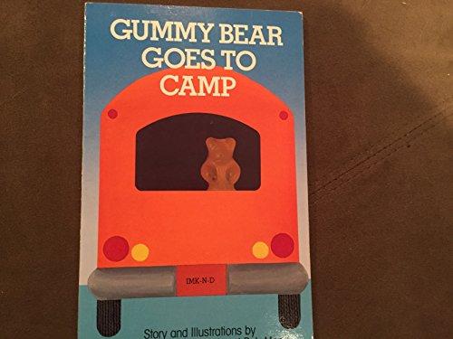Gummy Bear Goes to Camp: Boreta, Anne