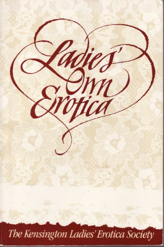 9780898151275: Ladies' Own Erotica: Tales, Recipes, and Other Mischiefs by Older Women