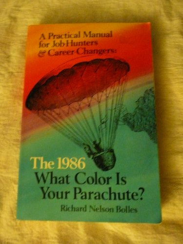 9780898151572: What Color Is Your Parachute? A Practical Manual for Job-Hunters and Career Changers