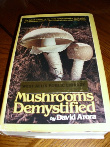9780898151701: Mushrooms Demystified: A Comprehensive Guide to the Fleshy Fungi