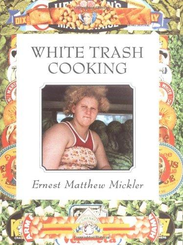 9780898151893: White Trash Cooking