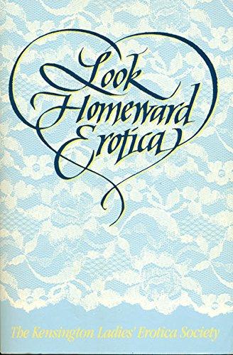 Look Homeward Erotica: Kensington Ladies Erotica