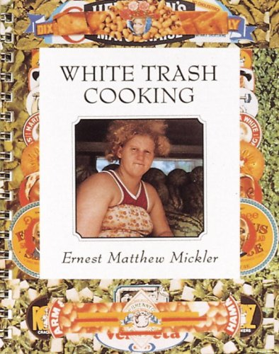 9780898152074: White Trash Cooking