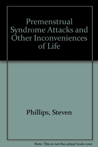 9780898152395: P.M.S. Attacks and Other Inconveniences of Life