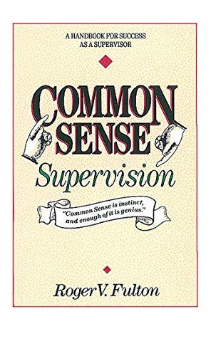 Common Sense Supervision: Fulton, Roger, Fulton