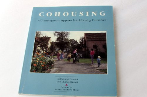 9780898153064: Cohousing [Co-Housing]: A Contemporary Approach to Housing Ourselves