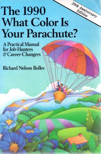 9780898153170: What Color Is Your Parachute? 1990: A Practical Manual for Job Hunters and Career Changers (What Color Is Your Parachute? (Paperback))