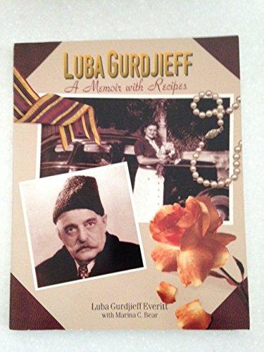 9780898153606: Luba Gurdjieff: A Memoir with Recipes