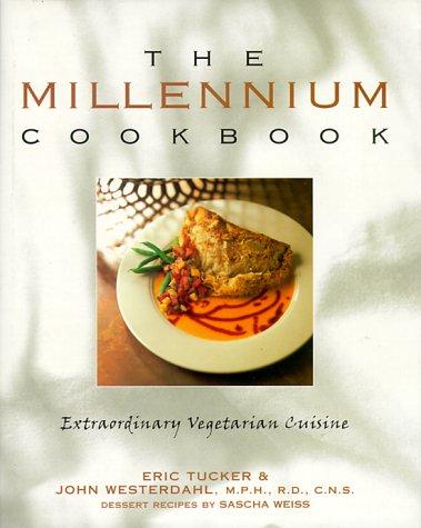 9780898153620: The Millennium Cookbook: Extraordinary Vegetarian Cuisine
