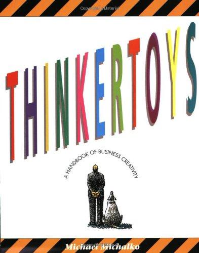 9780898154085: Thinkertoys: A Handbook of Business Creativity