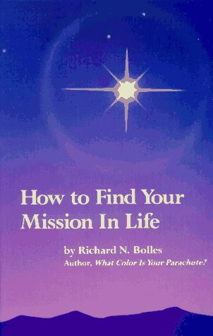 9780898154238: How to Find Your Mission in Life
