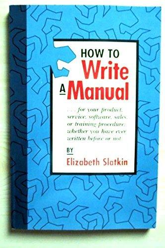 9780898154306: How to Write a Manual