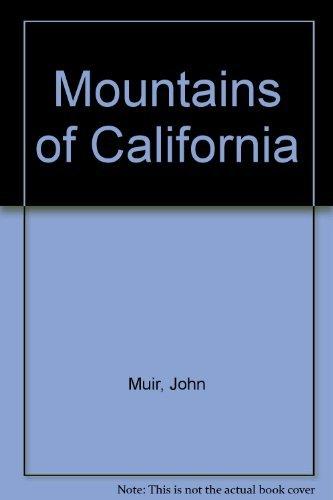 9780898154467: The Mountains of California