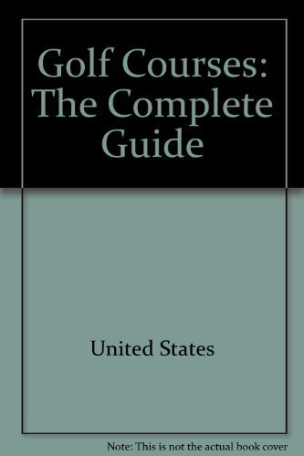 9780898154481: Golf courses: The complete guide