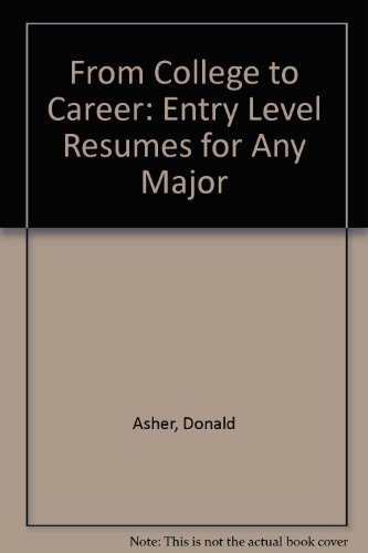 9780898154627: College to Career: Entry Level Resumes for Any Major