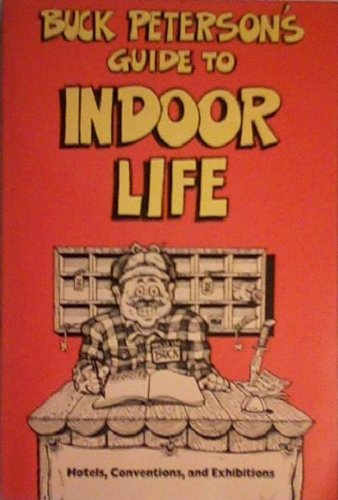 9780898154689: Buck Peterson's Guide to Indoor Life