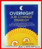 The Overnight Job Change Strategy (0898154871) by Donald Asher