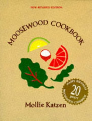 9780898154900: The Moosewood Cookbook