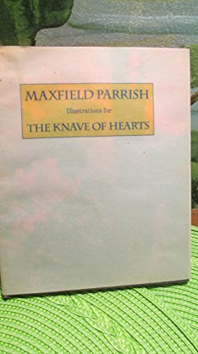 Maxfield Parrish Illustrations for The Knave of: Parrish, Maxfield