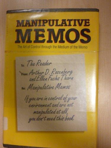 9780898156140: Manipulative Memos: The Art of Control Through the Medium of the Memo