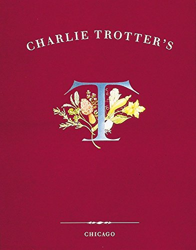 9780898156287: Charlie Trotter's Cookbook