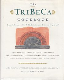 9780898156348: The TriBeCa Cookbook: Seasonal Menus from the Chefs of New York's Historical Restaurant Neighborhood
